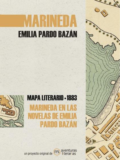 MARINEDA EN LAS NOVELAS DE EMILIA PARDO BAZÁN. MAPA LITERARIO MARINEDA 1890