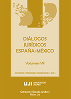 DIÁLOGOS JURÍDICOS ESPAÑA-MÉXICO. VOLUMEN VII.