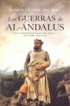 LAS GUERRAS DE AL ÁNDALUS : LAS CAMPAÑAS MUSULMANAS DEL SIGLO X : MUES, OSMA Y SIMANCAS