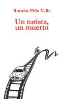 UN TURISTA, UN MUERTO.