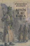 ADIÓS A MI RUSIA