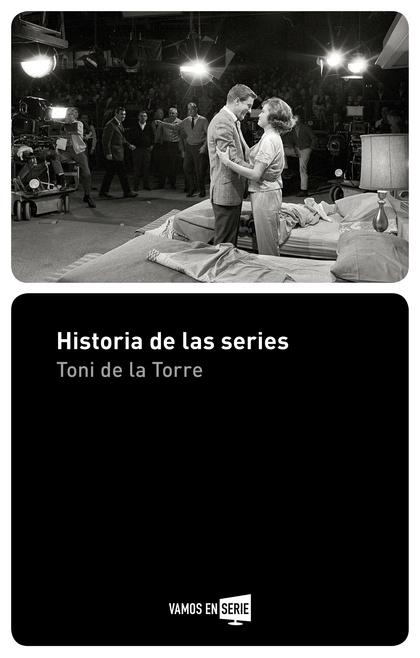 HISTORIA DE LAS SERIES.