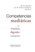 COMPETENCIAS MEDIATICAS EN MEDIOS DIGITALES EMERGENTES