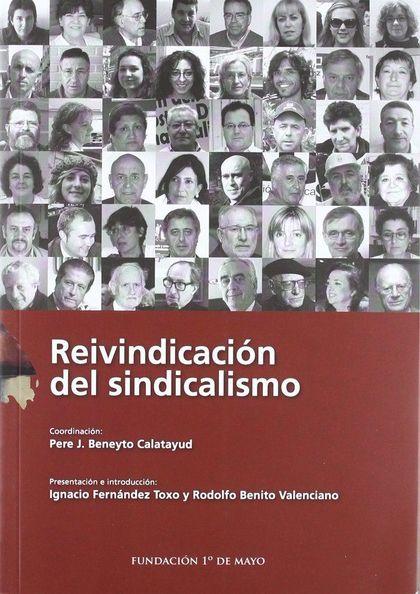 REIVINDICACIÓN DEL SINDICALISMO