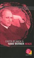 CARTA BLANCA A HANS WERNER HENZE