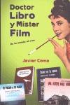 DOCTOR LIBRO Y MISTER FILM : DE LA NOVELA AL CINE