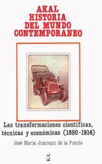 AKAL H.MUNDO CONTEMPORANEO N.7.TRANSFORMACIONES CIENTIFICAS TECNICAS Y