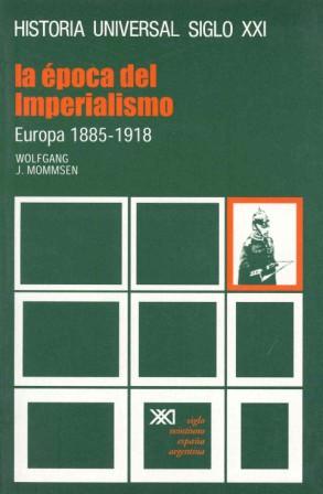 EPOCA IMPERIALISMO .EUROPA 1885-1918 (H.UNIVERSAL S.XXI)