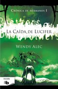 CHRONICLES OF BROTHERS. LA CAÍDA DE LUCIFER