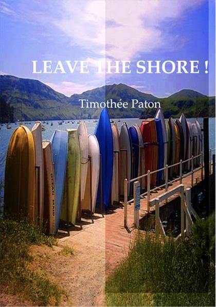 Leave the Shore!