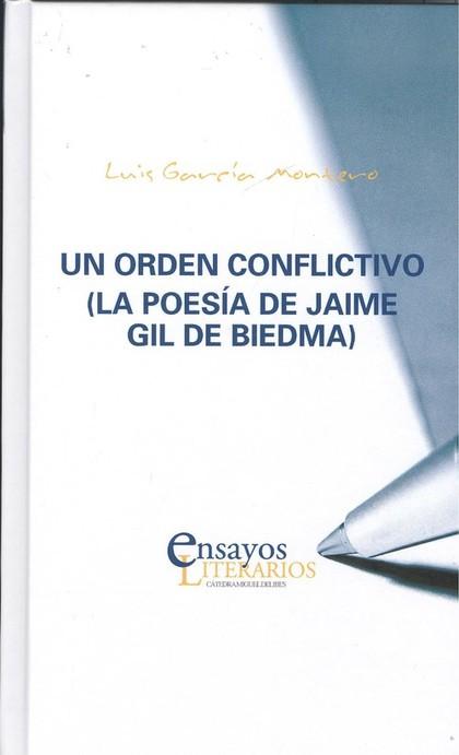 ORDEN CONFLICTIVO, UN. (LA POESÍA DE JAIME GIL DE BIEDMA).