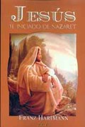 JESÚS, EL INICIADO DE NAZARET