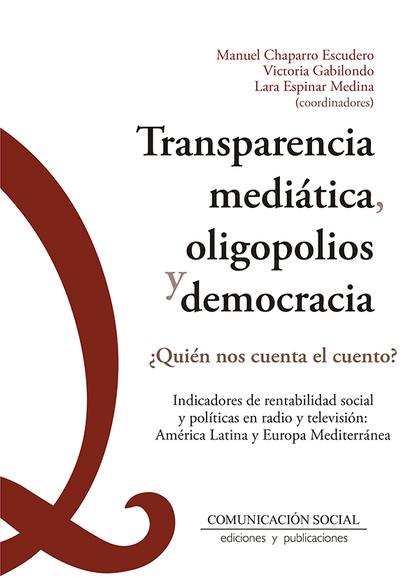 TRANSPARENCIA MEDIATICA, OLIGOPOLIOS Y DEMOCRACIA