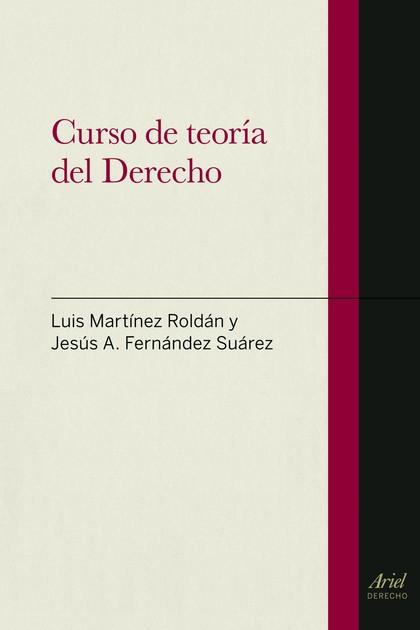 CURSO DE TEORÍA DEL DERECHO.