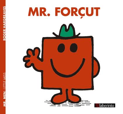 MR. FORÇUT.