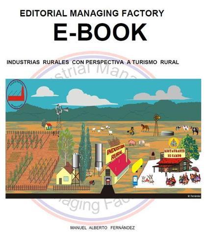 Industrias Rurales con Perspectiva a Turismo Rural