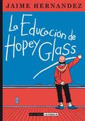 LA EDUCACIÓN DE HOPEY GLASS.