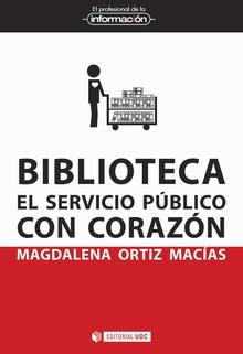 BIBLIOTECA AL SERVICIO PUBLICO CON CORAZON