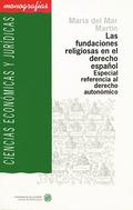 FUNDACIONES RELIGIOSAS EN EL DERECHO ESPAÑOL