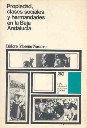 PROPIEDAD, CLASES SOCIALES Y HERMANDADES EN LA BAJA ANDALUCIA