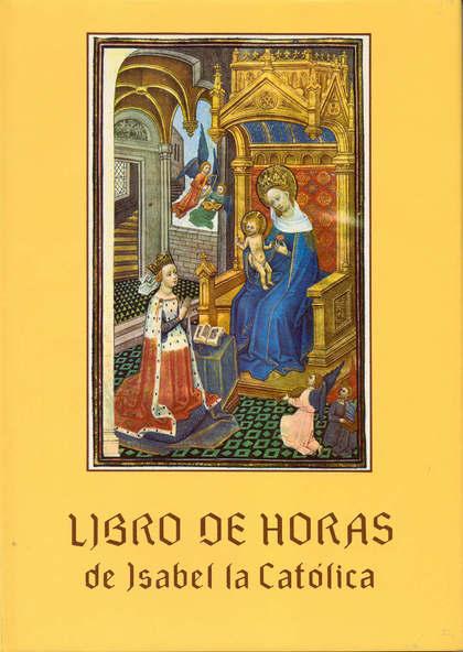 LIBRO DE HORAS DE ISABEL LA CATÓLICA. (CASTELLANO, FRANCÉS, INGLÉ