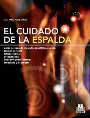 CUIDADO DE LA ESPALDA, EL. DOLOR CRÓNICO, TENSIÓN CERVICAL, ARTRITIS ESPINAL, ES.