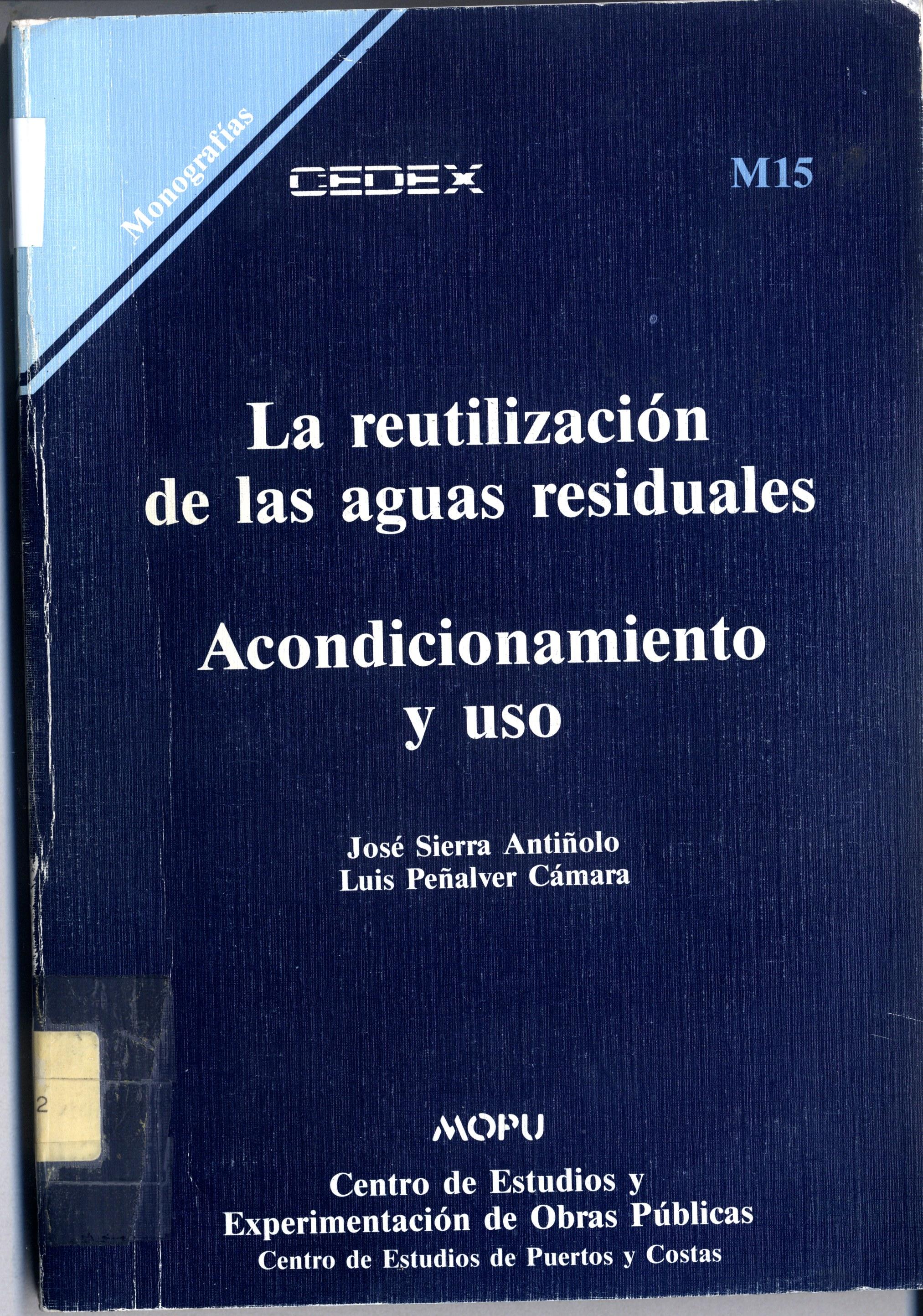 LA REUTILIZACION DE AGUAS RESIDUALES ACONDICIONAMIENTO Y SU YUS