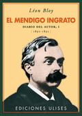 EL MENDIGO INGRATO. DIARIO DEL AUTOR, I. 1892-1895