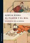 PLACER Y EL MAL. FILOSOFIA DE LADROGA