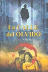 LA CALLE DEL OLVIDO