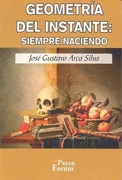 PSFO05. GEOMETRIA DEL INSTANTE: SIEMPRE NACIENDO
