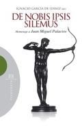 DE NOBIS IPSIS SILEMUS. HOMENAJE A JUAN MIGUEL PALACIOS