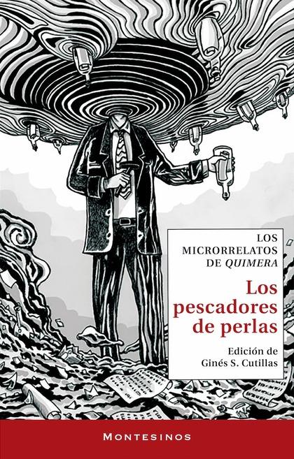 LOS PESCADORES DE PERLAS. LOS MICRORRELATOS DE QUIMERA