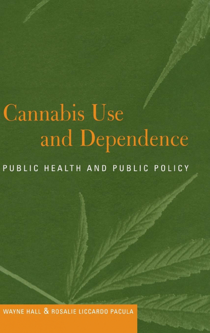 CANNABIS USE AND DEPENDENCE