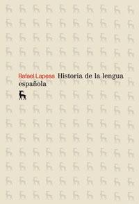 HISTORIA DE LA LENGUA ESPAÑOLA.