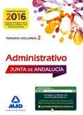 ADMINISTRATIVOS DE LA JUNTA DE ANDALUCÍA TURNO LIBRE. TEMARIO VOLUMEN 2.