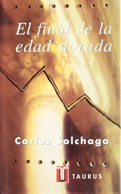 FINAL DE LA EDAD DORADA