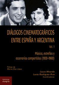 DIÁLOGOS CINEMATOGRÁFICOS EN TRE ESPAÑA Y ARGENTINA. VOL. 1. MÚSICA, ESTRELLAS Y ESCENARIOS COM