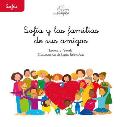 SOFIA Y LAS FAMILIAS DE SUS AMIGAS.