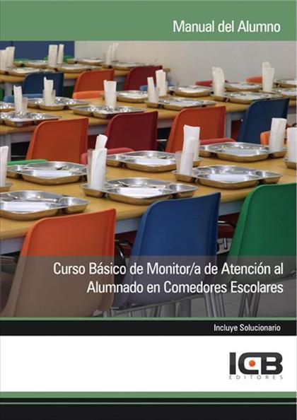 CURSO BÁSICO DE MONITOR-A DE ATENCIÓN AL ALUMNADO EN COMEDORES ESCOLARES
