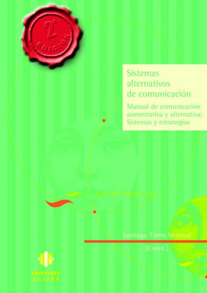 SISTEMAS ALTERNATIVOS DE COMUNICACIÓN: MANUAL DE COMUNICACIÓN AUMENTAT