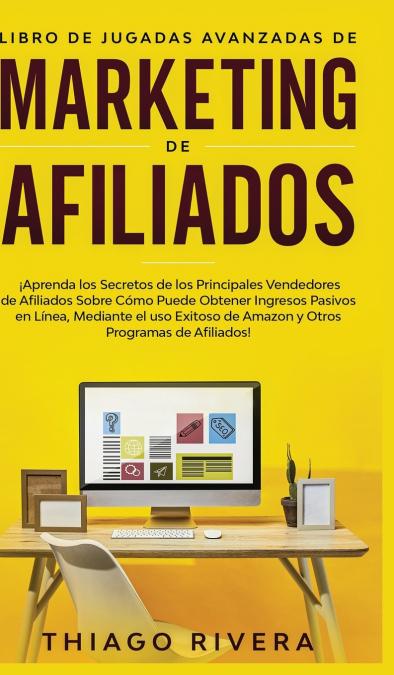 LIBRO DE JUGADAS AVANZADAS DE MARKETING DE AFILIADOS