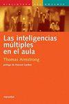 INTELIGENCIAS MULTIPLES EN EL AULA,LAS.
