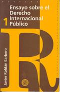 ENSAYO SOBRE EL DERECHO INTERNACIONAL PUBLICO