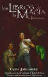 LOS LIBROS DE LA MAGIA: LA INVITACIÓN