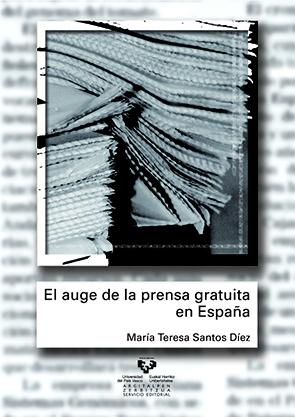 EL AUGE DE LA PRENSA GRATUITA EN ESPAÑA