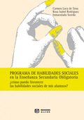 PROGRAMA DE HABILIDADES SOCIALES EN LA ESO: ¿CÓMO PUEDO FAVORECER LAS
