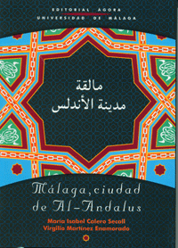 MALAGA CIUDAD DE AL-ANDALUS