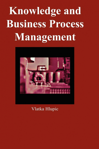 KNOWLEDGE AND BUSINESS PROCESS MANAGEMENT.