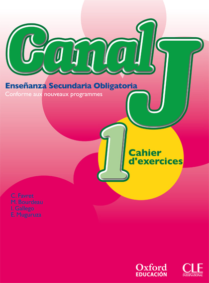 CANAL J, 1 ESO. CAHIER D´EXERCISES